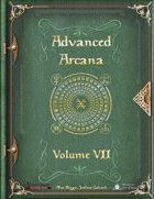Advanced Arcana Volume VII