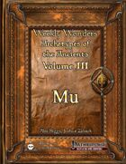 Weekly Wonders - Archetypes of the Ancients Volume III - Mu