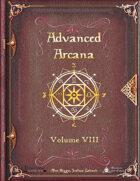 Advanced Arcana Volume VIII