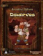 Ancestral Options - Dwarves