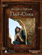Ancestral Options - Half-Elves