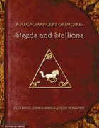 A Necromancer's Grimoire: Steeds and Stallions