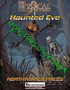 MKoM: Haunted Eve Monsters Only Pack (Pathfinder)
