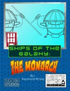 Ships of the Galaxy: The Monarch Courier for White Star