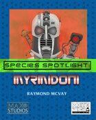 Species Spotlight: Myrmidoni