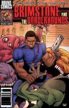 Brimstone and The Borderhounds #7