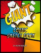 Giant Comic Sketchbook