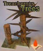 Treacherous Trees
