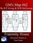 GM's Maps #62: Fraternity House