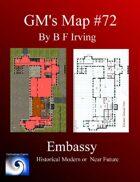 GM's Map #72: Embassy