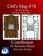 GM's Maps #79: Courthouse or Sessions House