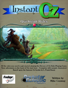 Heroes of Oz: Instant Oz Quickstart Rules