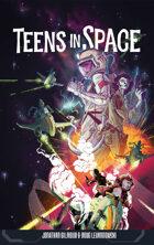 Teens in Space: Core Rulebook