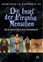 Die Insel der Piranha-Menschen (Abenteuer in Kaphornia 02) (PDF) als Download kaufen