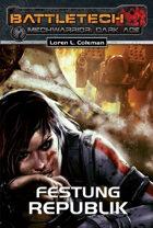 Battletech Festung Republik Mechwarrior Dark Age 18 (EPUB) als Download kaufen