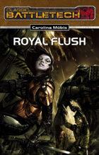 Battletech Royal Flush (EPUB) als Download kaufen