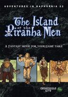 The Island of the Piranha Men (Adventures in Kaphornia 02) (EPUB)