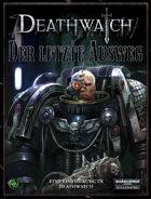 Warhammer 40.000 - Deathwatch - Einsteigerabenteuer - Der Letzte Ausweg