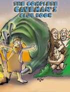 The Complete Caveman's Club Book