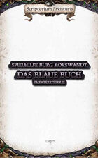 Theaterritter II: Das Blaue Buch - Zusatzmaterial: Burg Korswandt Krankenakten