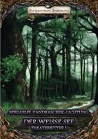Theaterritter I: Der Weisse See - Spielhilfe Vandraschek-Lichtung