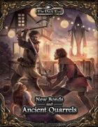 The Dark Eye - New Bonds and Ancient Quarrels