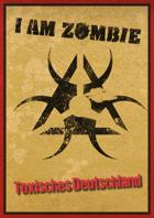 I am Zombie - Toxisches Deutschland als PDF kaufen