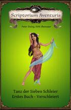 Tanz der Sieben Schleier - Erstes Buch-Verschleiert