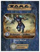 Torg Eternity Archetypes - Soldiers
