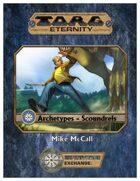 Torg Eternity Archetypes - Scoundrels
