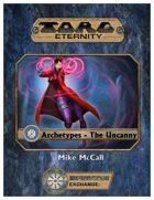 Torg Eternity Archetypes - The Uncanny