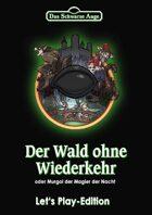 Der Wald ohne Wiederkehr (Let's Play Variante) (PDF) als Download kaufen