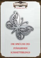 Die Sprüche des Stählernen Schmetterlings