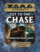 Torg Eternity: Cut to the Chase