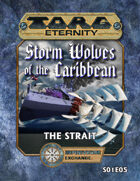 Torg Eternity: Storm Wolves S01E05: The Strait