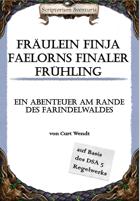Fräulein Finja Faelorns finaler Frühling (Abenteuer und Themengruppe)