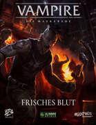 V5 - Vampire - Die Maskerade Frisches Blut Schnellstarter (PDF) als Download kaufen