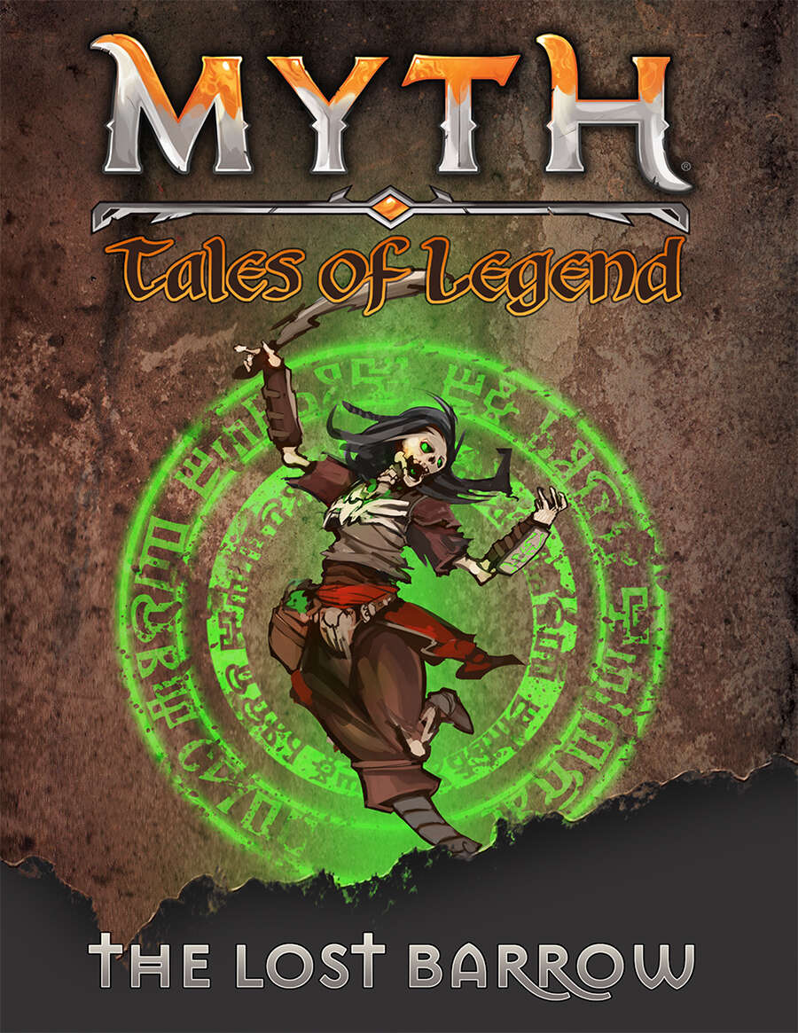 Myth - Tales of Legend - The Lost Barrow