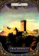 Drachenjagd: Eine Geistergeschichte (Einsteiger-Abenteuer)