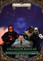 Collegium Magicae: Borbarads Schatten