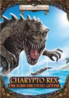 Charypto Rex: Der Zorn der Utulu-Götter