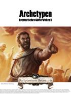 Archetypen Aventurisches Götterwirken II