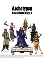 Archetypen Aventurische Magie II