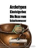 Archetypen Einsteigerbox  Die Hexe vom  Schattenwasser
