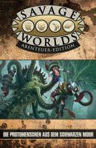 Savage Worlds Die Protomenschen aus dem Schwarzen Moor (PDF) als Download kaufen
