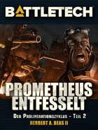 BattleTech Proliferationszyklus 2 - Prometheus entfesselt (EPUB) als Download kaufen
