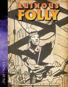Ruinous Folly: A Fading Suns Shard