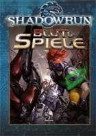 Shadowrun: Blut und Spiele