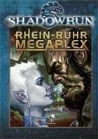 Shadowrun: Rhein-Ruhr-Megaplex