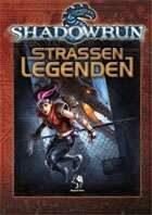 Shadowrun: Straßenlegenden